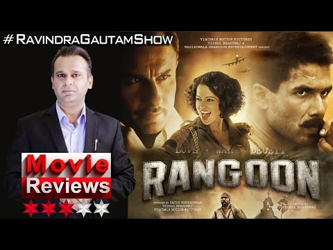Unbiased Movie Review of Rangoon | Vishal Bhardwaj|Kangana Ranaut | Shahid Kapoor | Saif Ali Khan