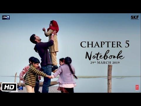 Notebook | Chapter 5 | Pranutan Bahl | Zaheer Iqbal | Nitin Kakkar | 29th March 2019
