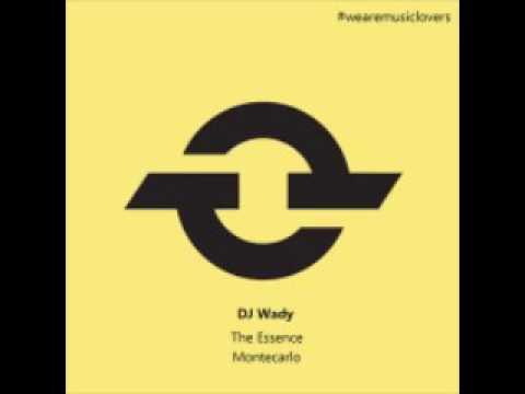 DJ Wady - Montecarlo (Original Mix)