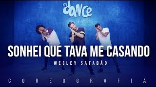 Sonhei Que Tava Me Casando - Wesley Safadão   FitDance TV (Coreografia) Dance Video