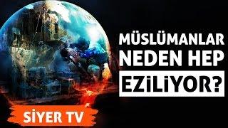Müslümanlar Neden Hep Eziliyor? - Muhammed Emin Yıldırım