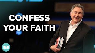 Confess Your Faith - Mark Hankins