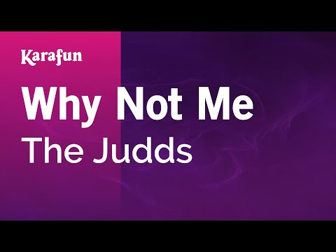 Karaoke Why Not Me - The Judds *