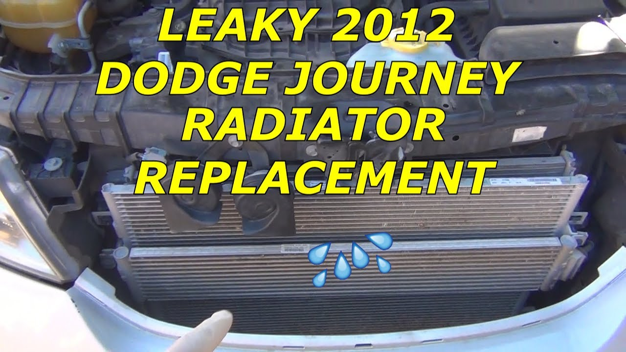 hight resolution of how to replace radiator on a 2012 dodge journey