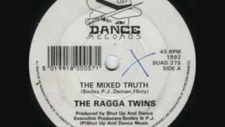 The Ragga Twins - The Mixed Truth