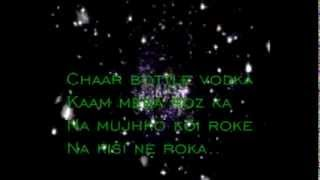 Yo Yo Honey Singh Chaar Bottle Vodka Lyrics