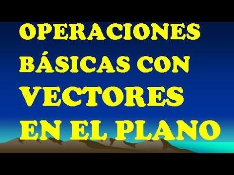 85d5aab1fa5aa OPERACIONES BÁSICAS CON VECTORES ( R2 ) - YouTube