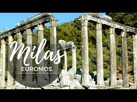 MILAS - ANCIENT CITY OF EUROMOS