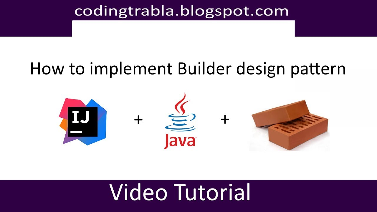 How to implement Builder design pattern in Java byVY
