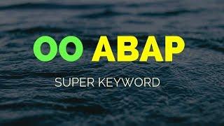 SAP ABAP OO ABAP - Süper Anahtar