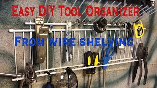 Diy Tool Organizer From Wire Shelving!