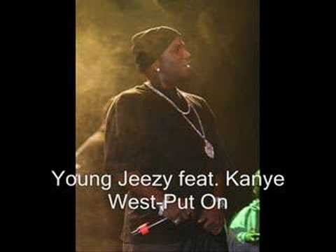 musica young jeezy - put on ft.kanye west