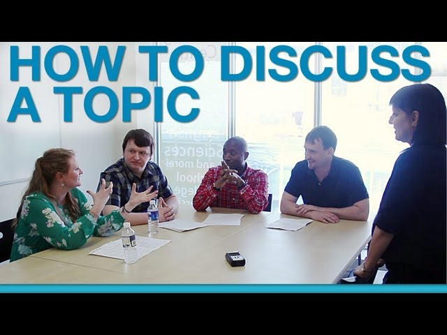 How to discuss a topic in a group