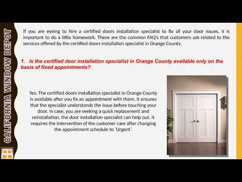 Certified Doors Installation Specialists In Orange County