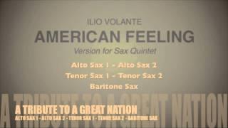 American Feeling By Ilio Volante Version For Sax Quintet