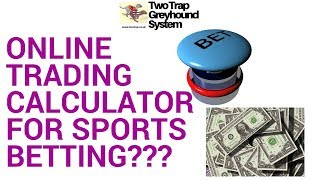 Can I Use Two Trap Greyhound System Online Calculator on Other Sports?