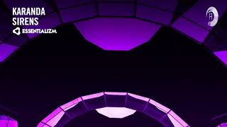 Karanda - Sirens (Extended Mix) Essentializm