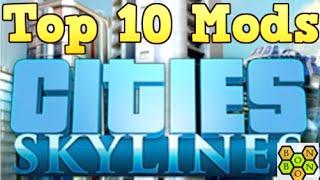 Cities Skylines: Top Ten Mods thumbnail