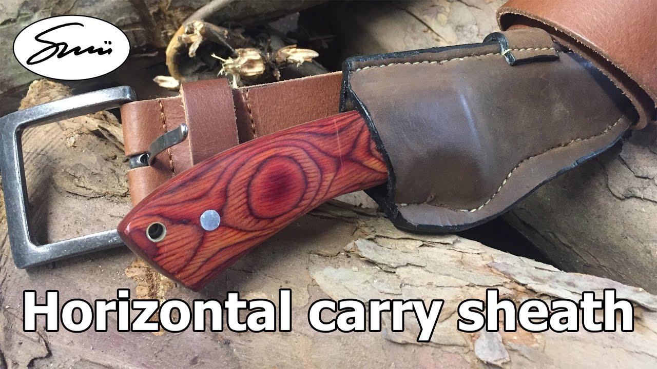 Diy Horizontal Carry Sheath Youtube