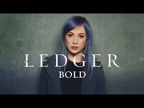 LEDGER: Bold (Official Audio)