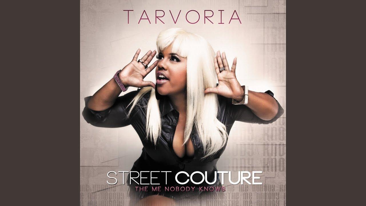 tarvoria street couture