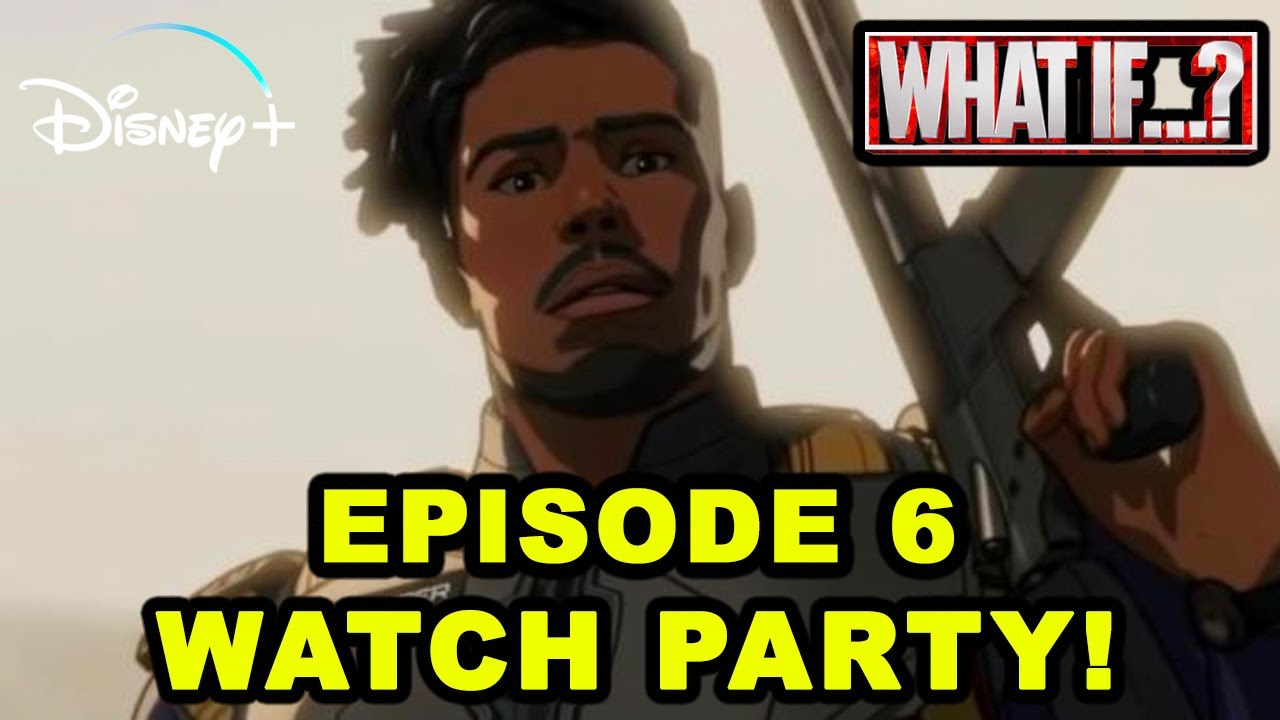 WHAT IF episode 6 WATCH PARTY REACTION & DISCUSSION