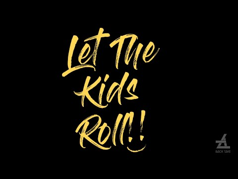 LET THE KIDS ROLL // AOKAS