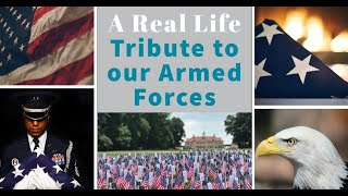Real Life Tribute To Our Service Members and Armed Forces