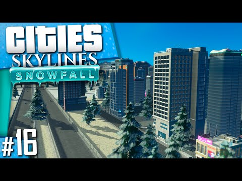 Cities: Skylines Snowfall | Part 16