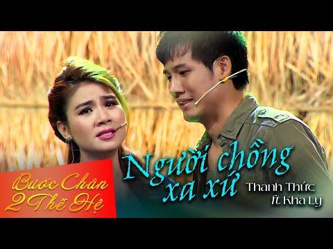 Người Chồng Xa Xứ - Thanh Thức ft Kha Ly, Bé Kim Thư