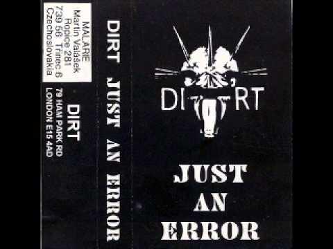 DIRT - Just An Error [FULL TAPE]