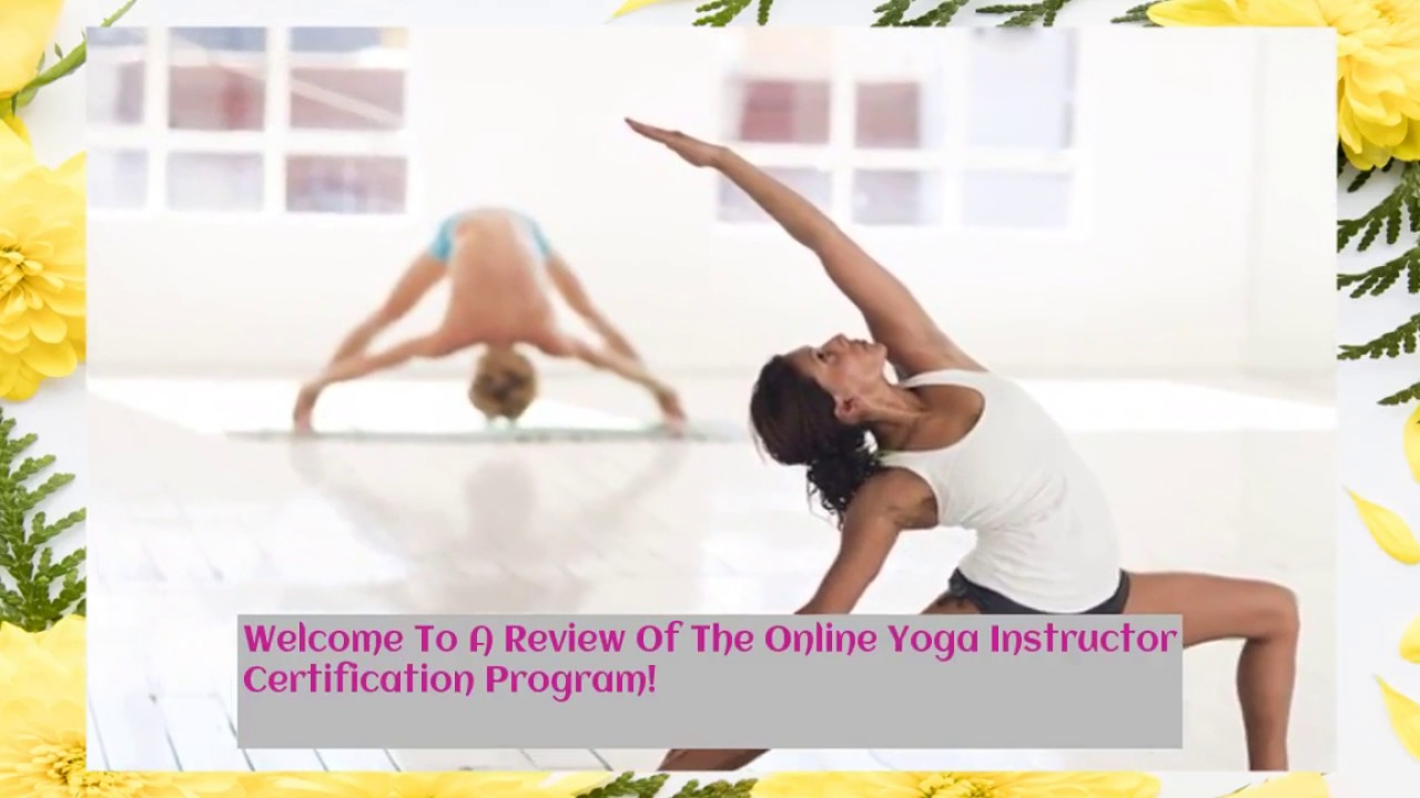 Online Yoga Instructor Certification Program Youtube