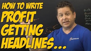 How to Write Headlines That Convert - Advertising Headlines For Direct Response Affiliate Marketing