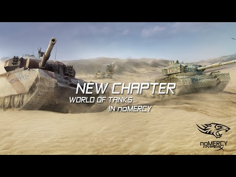 noMERCY - New Chapter World of Tanks