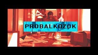 MISSH-Probalkozok OfficialMusicVideo 2017