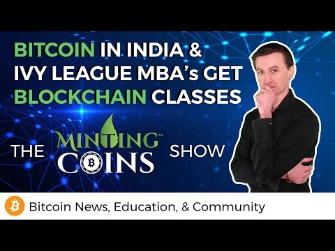 Bitcoin in India & MBA's Get Blockchain Classes