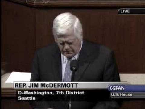 Rep. Jim McDermott - The President