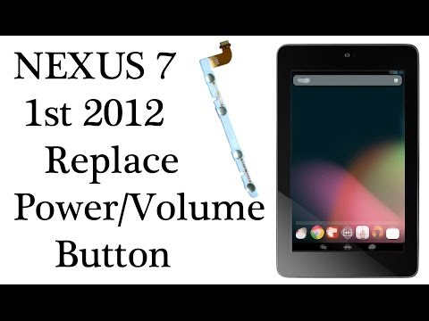 How to Replace a Power | Volume Button Nexus 7 1st Gen. 2012