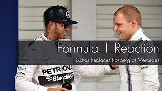 F1 Reaction: Bottas Replaces Rosberg at Mercedes!