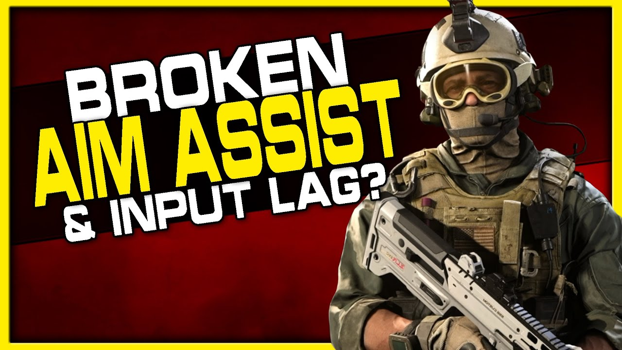 Broken Aim Assist & Massive Input Lag? (Modern Warfare)
