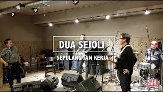 Download Lagu Cover - Dua Sejoli (Dewa 19) - Sepulang Jam kerja mp3