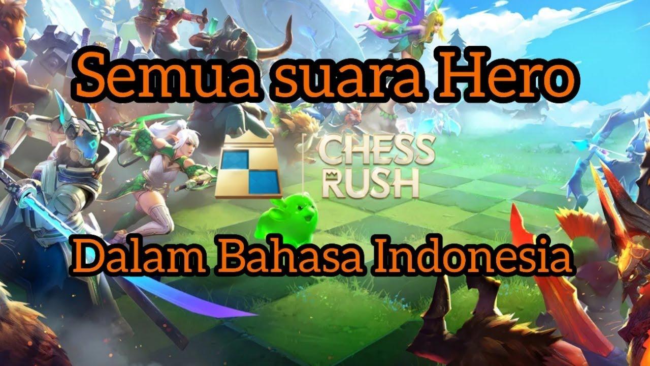 semua suara hero chess rush dalam bahasa indonesia  youtube