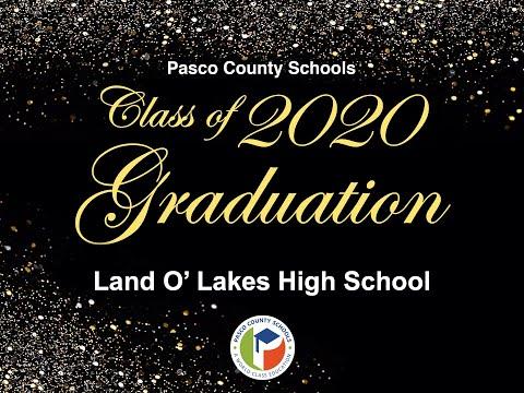 Land O' Lakes High School Virtual Graduation Celebration