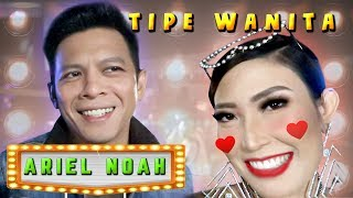 Download Video JADI TIPE WANITA BUAT ARIEL NOAH ITU....🤔? MP3 3GP MP4