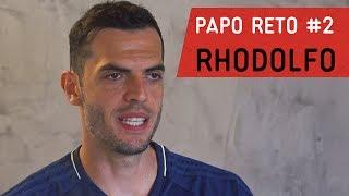 Papo Reto #2 | Rhodolfo