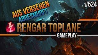 Aus versehen Abgesmurft! Rengar Toplane #524 [League of Legends] [Deutsch / German]