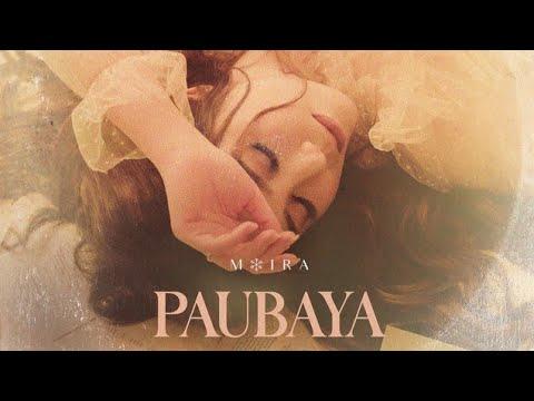Download PAUBAYA (Lyrics on Screen)   Moira Dela Torre