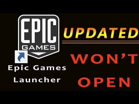 UPDATED Epic Game Launcher Won't Open | Fortnite