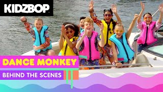 KIDZ BOP Kids - Dance Monkey (Behind The Scenes) [KIDZ BOP Party Playlist!]