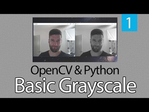 OpenCV TUTORIAL with Python Series #1 - Basic Grayscale - 1 thumbnail